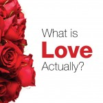 What Is Love Actually